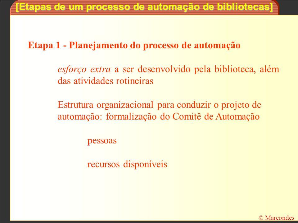[Etapas de um processo de automação de bibliotecas]